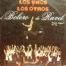 Discos de vinilo: BSO LOS UNOS Y LOS OTROS- BOLERO DE RAVEL- HICHET LEGRAND Y ORQUESTA MAXI SINGLE 1986. Lote 9961505