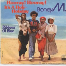 Discos de vinilo: BONEY M. HORAY HORAY ITS A HOLI-HOLIDAY,DEL 79. Lote 9983155