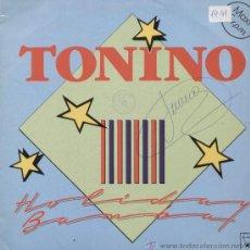 Discos de vinilo: TONINO / HOLIDAY BAMBA (MAXI HORUS DE 1987). Lote 13911506