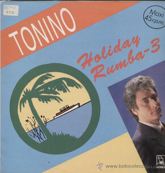 TONINO / HOLIDAY RUMBA VOL.4 (MAXI HORUS DE 1991) (Música - Discos de Vinilo - Maxi Singles - Flamenco, Canción española y Cuplé)