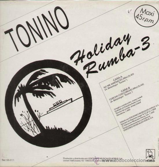 Discos de vinilo: TONINO / Holiday rumba vol.4 (MAXI HORUS de 1991) - Foto 2 - 13911510