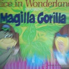 Discos de vinilo: MAGILLA GORILLA,ALICE IN WONDERLAND,EN INGLES. Lote 9996986