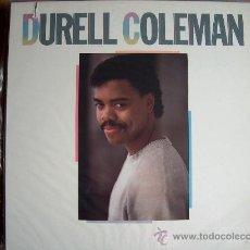 Discos de vinilo: LP - DURELL COLEMAN - M/T - ORIGINAL AMERICANO, ISLAND RECORDS 1985. Lote 10037356