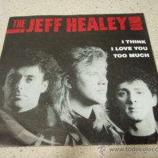 Discos de vinilo: THE JEFF HEALEY BAND ( SOMETHING TO HOLD ON TO - I THINK I LOVE YOU TOO MUCH ) CANADA-1990 SINGLE45. Lote 10039391