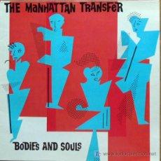 Discos de vinilo: LP MANHATTAN TRANSFER-BODIES FOR SOULS. Lote 20863695