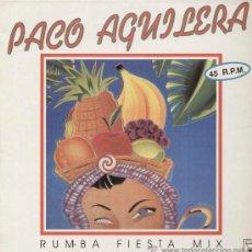 Discos de vinilo: PACO AGUILERA / RUMBA FIESTA MIX (MAXI HORUS DE 1991). Lote 13924121