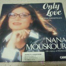 Discos de vinilo: NANA MOUSKOURI ( ONLY LOVE - L'AMOUR EN HERITAGE ) FRANCIA-1984 SINGLE45 CARRERE. Lote 10093857
