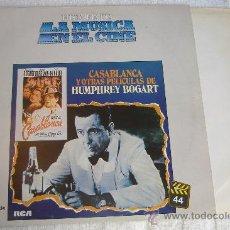Discos de vinilo: CASABLANCA Y OTRAS PELICULAS DE HUMPHREY BOGART. Lote 27298198