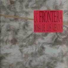 Discos de vinilo: DISCO DE VINILO L.P. DE LA FRONTERA, LA ROSA DE LOS VIENTOS: EL LÍMITE, LLUVIA, LA VERDAD, LA HERIDA. Lote 25235423