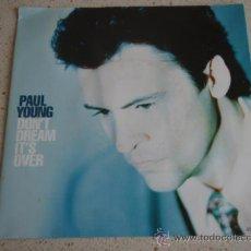 Discos de vinilo: PAUL YOUNG ( DON'T DREAM IT'S OVER - I NEED SOMEBODY ) ENGLAND HOLANDA-1991 SINGLE45 COLUMBIA. Lote 10121309
