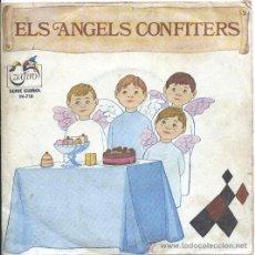 Discos de vinilo: ELS ANGELS CONFITERS. Lote 23422843