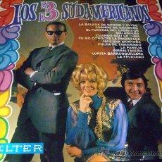 Discos de vinilo: LOS TRES SUDAMERICANOS--1968. Lote 27465344
