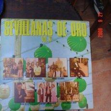 Discos de vinilo: SEVILLANAS DE ORO. Lote 27254254