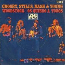 Discos de vinilo: SINGLE VINILO ORIGINAL DE CROSBY, STILL , NASH & YOUNG. Lote 25139341