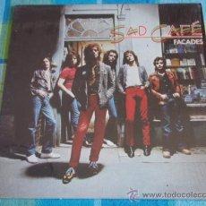Discos de vinilo: SAD CAFÉ ( FACADES ) 1979 CALIFORNIA - USA LP33 A&M RECORDS. Lote 10175965