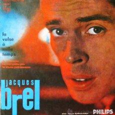 Discos de vinilo: JACQUES BREL: LA VALSE A MILLE TEMPS…, EP PHILIPS, 45 RPM, 1960, EDICION FRANCESA. Lote 26717871