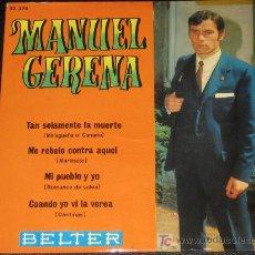 Discos de vinilo: MANUEL GERENA - AÑO 1970 - BELTER 52 374. Lote 10200331