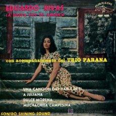 Discos de vinilo: EDUARDO RIVAS - UNA CANCIÓN QUE HABLE DE TI / A JULIANA / DULCE MORENA - EP 1964. Lote 27486633
