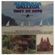 Discos de vinilo: TONY DE SOTO - ALBORADA GALLEGA - LP MUY RARO DE VINILO DE 1977 CANTADO EN GALLEGO. Lote 21307319