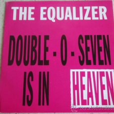 Discos de vinilo: THE EQUALIZER ( DOUBLE-O-SEVEN IS IN HEAVEN - THE GUETTO ) 1992-HOLANDA SINGLE45. Lote 10222087