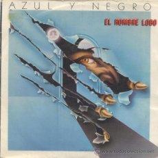 Disques de vinyle: AZUL Y NEGRO,EL HOMBRE LOBO DEL 84. Lote 10222340
