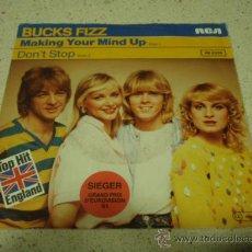 Discos de vinilo: BUCKS FIZZ ( MAKING YOUR MIND UP - DON'T STOP ) 'GRAND PRIX D'EUROVISION '81' TOP HIT ENGLAND. Lote 62184820