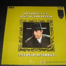 Discos de vinilo: ANTONIO MAIRENA -HONORES A LA NIÑA DE LOS PEINES -AÑO 69 - RCA LPM 10.396-N. Lote 10245628