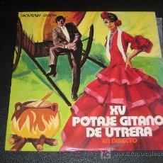 Discos de vinilo: XV POTAJE GITANO EN UTRERAS - AÑO 71 - MOVIEPLAY M- 18 194. Lote 10245829