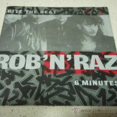 Discos de vinilo: ROB 'N' RAZ ( BITE THE BEAT - 6 MINUTES ) 1991 SINGLE45 . Lote 10249149