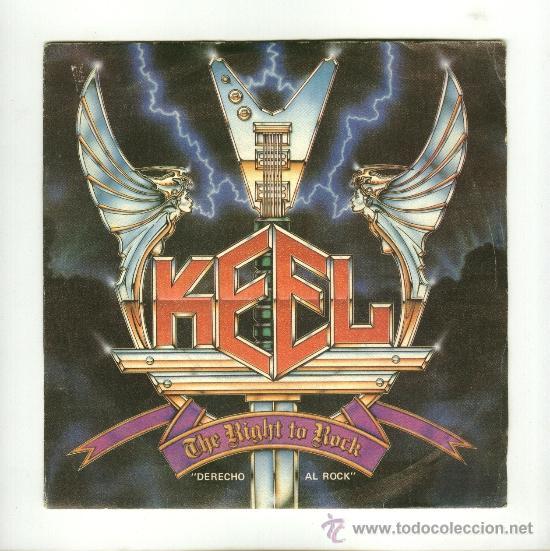 KEEL - THE RIGHT TO ROCK (Música - Discos - Singles Vinilo - Heavy - Metal)