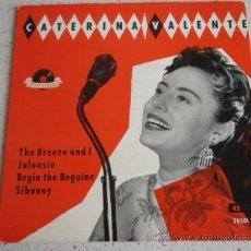 Discos de vinilo: CATERINA VALENTE (SIBONEY - BEGIN THE BEGUINE - THE BREEZE AND I - JALOUISE) EP45 POLYDOR. Lote 10279707