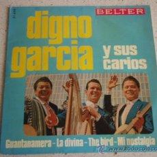 Discos de vinilo: DIGNO GARCIA Y SUS CARIOS ( GUANTANAMERA - LA DIVINA - THE BIRD - MI NOSTALGIA) ESPAÑA-1966 EP45. Lote 10280828