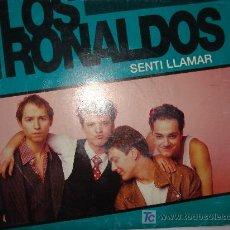 Discos de vinilo: LOS RONALDOS / SENTI LLAMAR. Lote 10281750