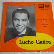 Discos de vinilo: LUCHO GATICA (HISTORIA DE UN AMOR - SUFRE MAS - NOVIA MIA - DELIRIO) BARCELONA-1958 EP45 ODEON. Lote 10286515
