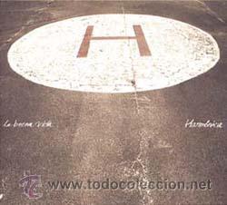 MNLP LA BUENA VIDA HARMONICA VINILO (Música - Discos - LP Vinilo - Grupos Españoles de los 90 a la actualidad)