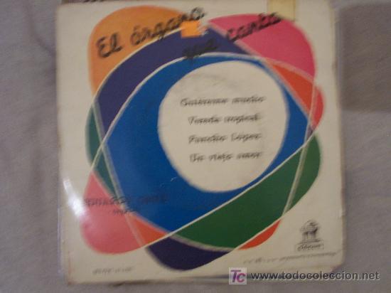 EDUARDO GRILL - EL ORGANO QUE CANTA EP (Música - Discos de Vinilo - EPs - Solistas Españoles de los 50 y 60)