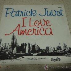 Discos de vinilo: PATRICK JUVET ( I LOVE AMERICA 2 VERSIONES ) NEW YORK CITY - USA 1978 SINGLE45 BARCLAY. Lote 10325154