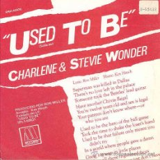 Discos de vinilo: CHARLENE & STEVIE WONDER - USED TO BE / I WANT TO COME BACK AS SONG-SINGLE PROMO ESPAÑOL DE 1982. Lote 10328155