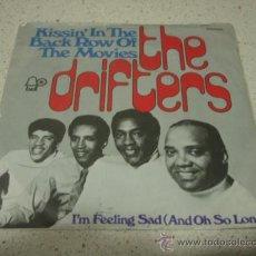 Discos de vinilo: THE DRIFTERS ( I'M FEELING SAD - KISSIN' IN THE BACK ROW ) ENGLAND GERMANY-1973 SINGLE45. Lote 10334036