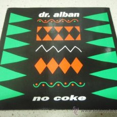 Discos de vinilo: DR. ALBAN 'HIP HOP REGGAE IN A DANCE HAAL STYLE' (NO COKE 2 VERSIONES) 1990 SINGLE45. Lote 54452211