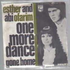 Discos de vinilo: SINGLE ESTHER AND ABI OFARIM - ONE MORE DANCE * PEDIDO MÍNIMO 9 EUROS. Lote 26958596