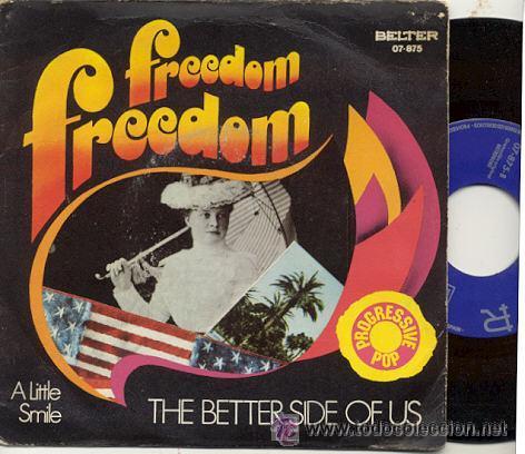 SINGLE 45 RPM / THE BETTER SIDE OF US ( PROGRESSIVE POP) FREEDOM /// EDITADO POR BELTER 1971 (Música - Discos - Singles Vinilo - Pop - Rock Extranjero de los 50 y 60)