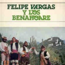 Discos de vinilo: FELIPE VARGAS Y LOS BENAHOARE LP 1978 M-/M-. Lote 26899818
