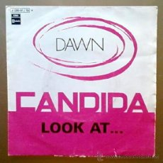 Discos de vinilo: DAWN - CANDIDA / LOOK AT... - SPAIN SG EMI STATESIDE 1970. Lote 10366829