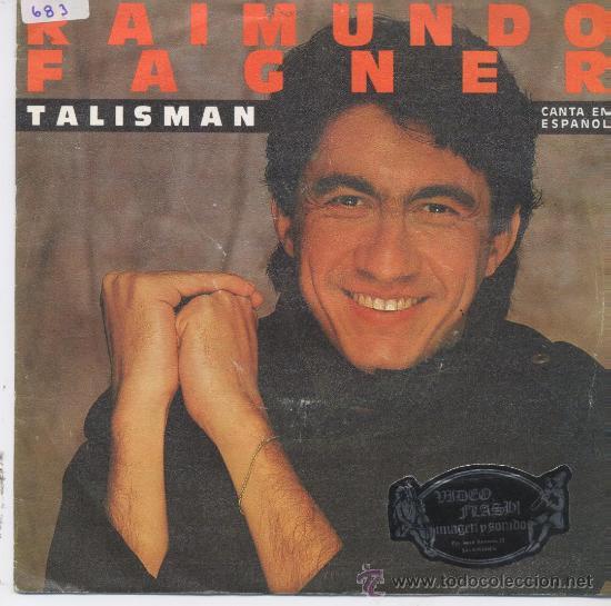 RAIMUNDO FAGNER,TALISMAN DEL 84 EN ESPAÑOL (Música - Discos - Singles Vinilo - Grupos y Solistas de latinoamérica)