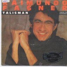 Discos de vinilo: RAIMUNDO FAGNER,TALISMAN DEL 84 EN ESPAÑOL. Lote 10379722