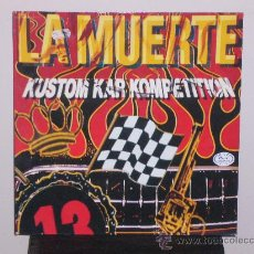 Discos de vinilo: LA MUERTE - KUSTOM KAR KOMPETITION - PLAY IT AGAIN SAM RECORDS 1991. Lote 10396271