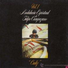 Discos de vinilo: ANDALUCIA ESPIRITUAL DE FELIPE CAMPUZANO, CADIZ,. Lote 24466807
