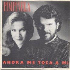 Discos de vinilo: PIMPINELA,AHORA ME TOCA A MI DEL 88 PROMO DE 1 SOLA CARA. Lote 296935393