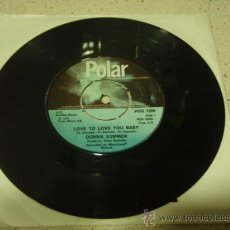 Discos de vinilo: DONNA SUMMER ( LOVE TO LOVE YOU BABY - NEED-A-MAN BLUES ) 1975 SINGLE45 POLAR. Lote 10411404